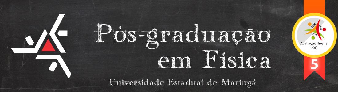 Pós-Graduação em Física – UEM